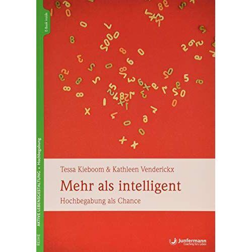 Tessa Kieboom - Mehr als intelligent: Hochbegabung als Chance - Preis vom 28.10.2020 05:53:24 h