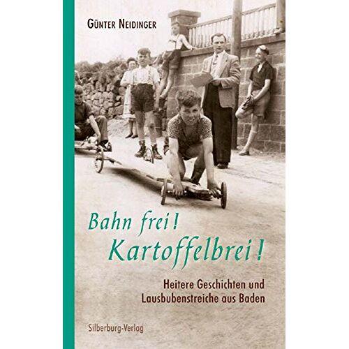Günter Neidinger - Bahn frei! Kartoffelbrei! - Preis vom 18.04.2021 04:52:10 h