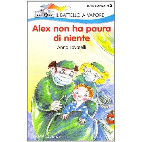 Anna Lavatelli - Alex non ha paura di niente - Preis vom 15.01.2021 06:07:28 h