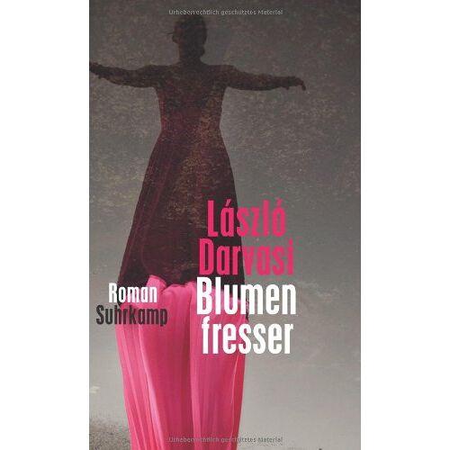 László Darvasi - Blumenfresser - Preis vom 21.10.2020 04:49:09 h