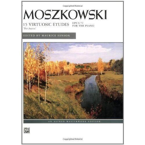 Maurice Hinson - Moszkowski -- 15 Etudes, Op. 72 (Alfred Masterwork Editions) - Preis vom 10.04.2021 04:53:14 h