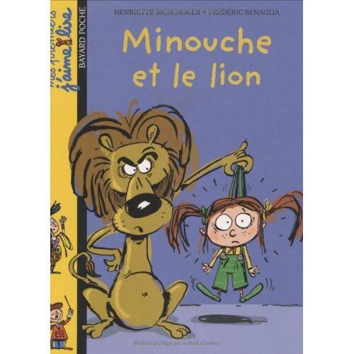 Frédéric Bénaglia - Minouche ET Le Lion - Preis vom 21.10.2020 04:49:09 h