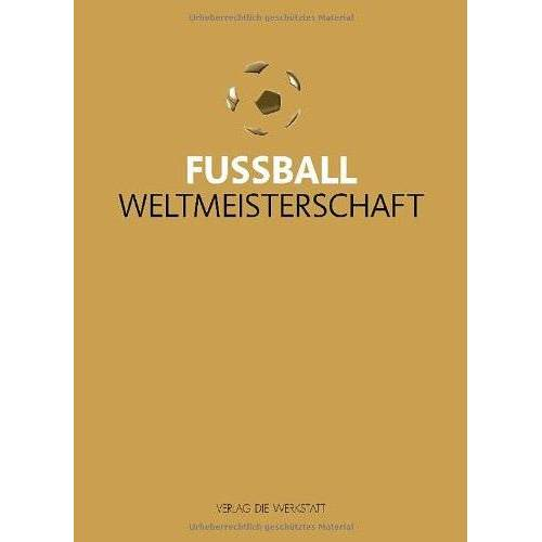 Bernd-M. Beyer - Fußball-Weltmeisterschaft - Preis vom 25.02.2021 06:08:03 h