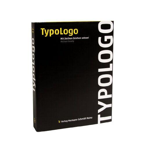 Michael Evamy - TypoLogo: Mit Zeichen Zeichen setzen! - Preis vom 27.02.2021 06:04:24 h
