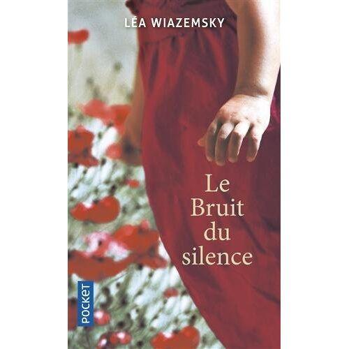 Léa Wiazemsky - Le bruit du silence - Preis vom 09.05.2021 04:52:39 h