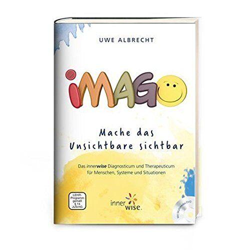 Uwe Albrecht - Imago - Mache das Unsichtbare sichtbar - Preis vom 10.12.2019 05:57:21 h