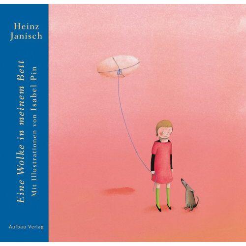 Heinz Janisch - Eine Wolke in meinem Bett - Preis vom 11.04.2021 04:47:53 h