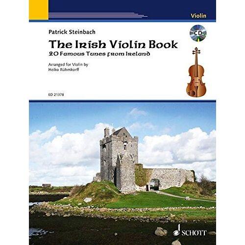 Patrick Steinbach - The Irish Violin Book: 20 famous tunes from Ireland. Violine. Ausgabe mit CD. - Preis vom 07.03.2021 06:00:26 h