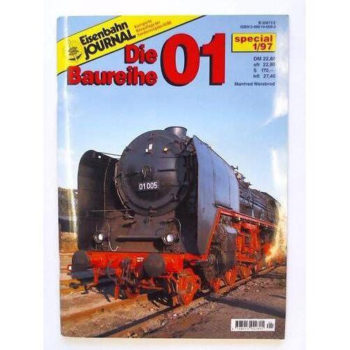 Manfred Weisbrod - Die Baureihe 01 (Specialausgaben des Eisenbahn-Journals) - Preis vom 28.02.2021 06:03:40 h