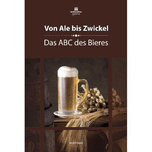 Peter Eichhorn - Von Ale bis Zwickel: Das ABC des Bieres - Preis vom 20.10.2020 04:55:35 h
