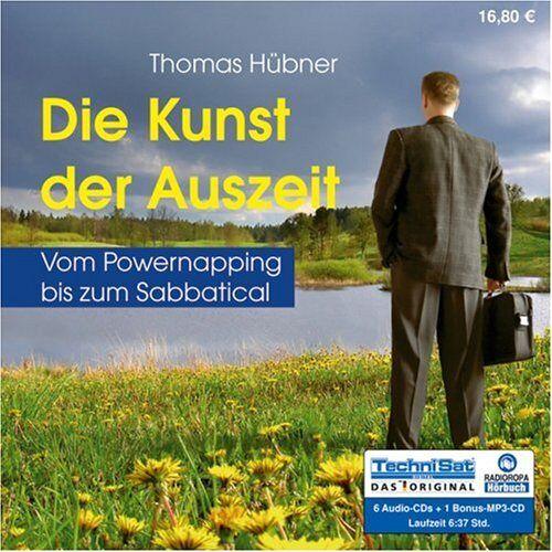 Thomas Hübner - Die Kunst der Auszeit. 6 CDs + 1 MP3-CD . Vom Powernapping bis zum Sabbatical - Preis vom 15.04.2021 04:51:42 h