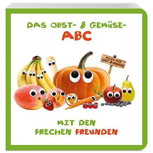 Freche Freunde - Das Obst- & Gemüse-ABC mit den Frechen Freunden - Preis vom 17.04.2021 04:51:59 h