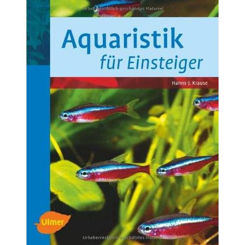 Hanns-Jürgen Krause - Aquaristik für Einsteiger - Preis vom 14.05.2021 04:51:20 h