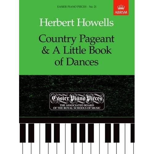 - Country Pageant & a Little Book of Dances: Easier Piano Pieces 21 (Easier Piano Pieces (ABRSM)) - Preis vom 28.02.2021 06:03:40 h