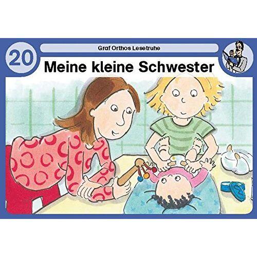 - Meine kleine Schwester: Graf Orthos Lesetruhe - Band 20 - Preis vom 04.05.2021 04:55:49 h