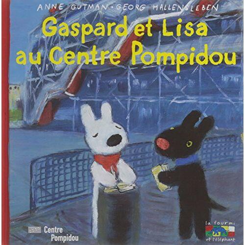 Gutman Anne/Hallensl - Gaspard et Lisa au Centre Pompidou - Preis vom 06.09.2020 04:54:28 h