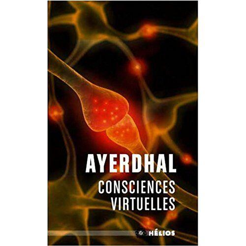 Ayerdhal - Consciences virtuelles - Preis vom 11.05.2021 04:49:30 h