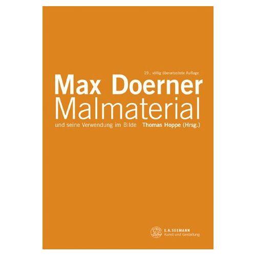 Max Doerner - Malmaterial und seine Verwendung im Bilde - Preis vom 08.04.2020 04:59:40 h