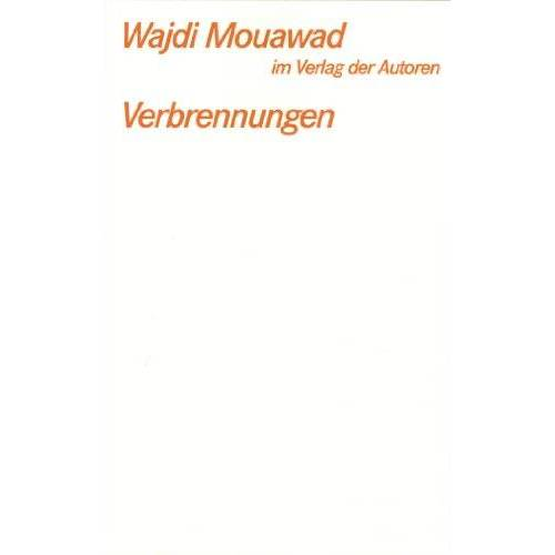 Wajdi Mouawad - Verbrennungen - Preis vom 16.04.2021 04:54:32 h