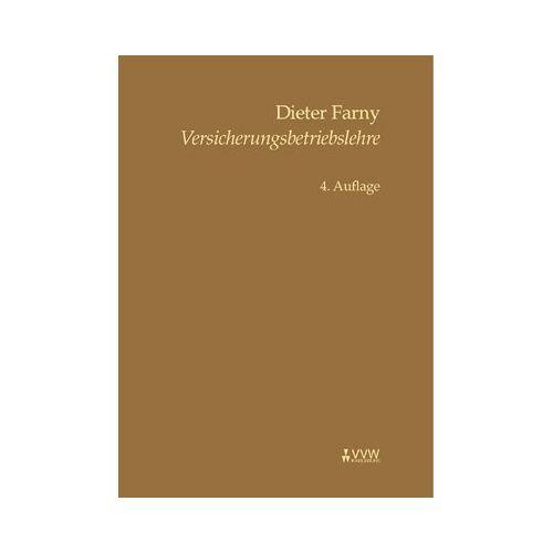 Dieter Farny - Versicherungsbetriebslehre - Preis vom 03.05.2021 04:57:00 h