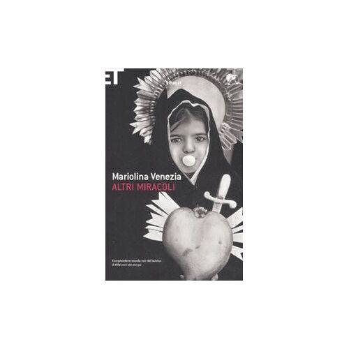 Mariolina Venezia - Altri miracoli - Preis vom 15.04.2021 04:51:42 h
