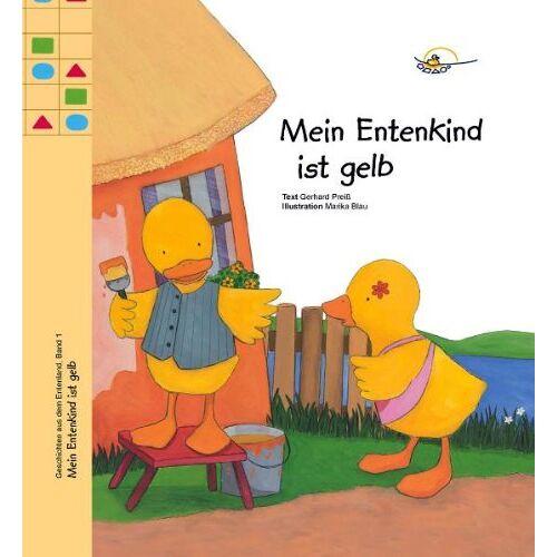 Gerhard Preiß - Mein Entenkind ist gelb - Preis vom 10.05.2021 04:48:42 h
