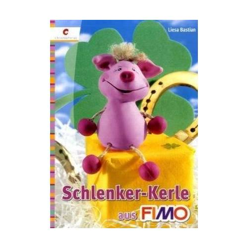 Liesa Bastian - Schlenker-Kerle aus FIMO - Preis vom 09.05.2021 04:52:39 h
