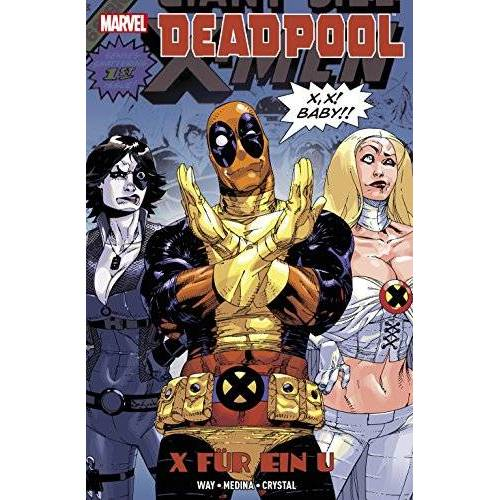 Daniel Way - Deadpool: X für ein U - Preis vom 18.04.2021 04:52:10 h