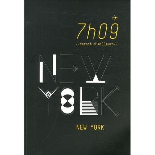 Delphine Minotti - 7h09 carnet d'ailleurs : New York - Preis vom 05.09.2020 04:49:05 h