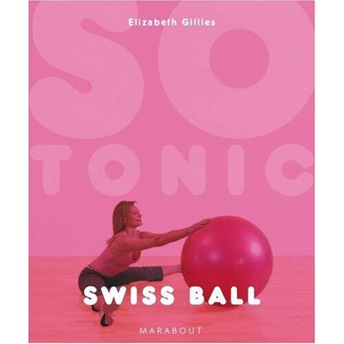 Elisabeth Gillis - Swiss ball - Preis vom 21.10.2020 04:49:09 h