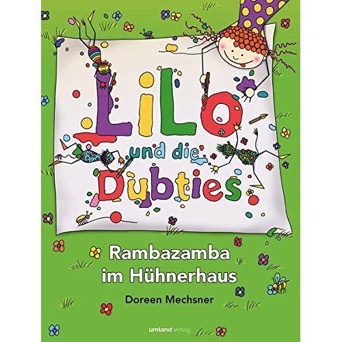 Doreen Mechsner - Lilo und die Dubties: Rambazamba im Hühnerhaus - Preis vom 16.05.2021 04:43:40 h