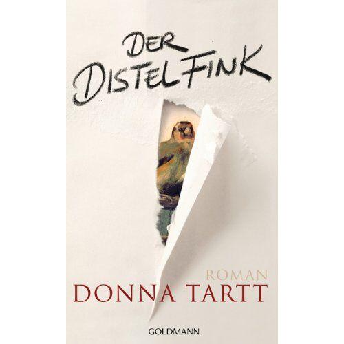 Donna Tartt - Der Distelfink: Roman - Preis vom 05.09.2020 04:49:05 h