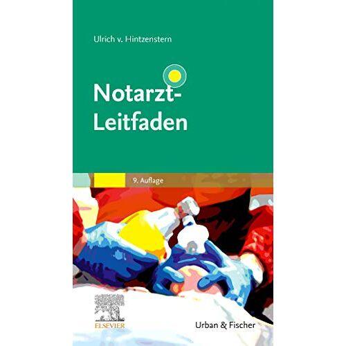 Ulrich Hintzenstern - Notarzt-Leitfaden (Klinikleitfaden) - Preis vom 15.04.2021 04:51:42 h