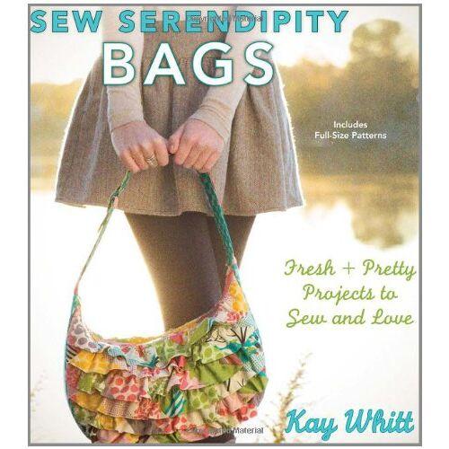 Kay Whitt - Sew Serendipity Bags - Preis vom 23.02.2021 06:05:19 h