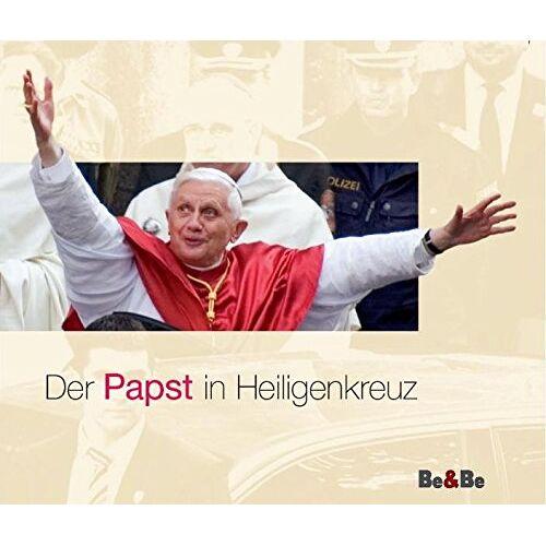 Wallner, Karl Josef - Der Papst in Heiligenkreuz - Preis vom 07.05.2021 04:52:30 h