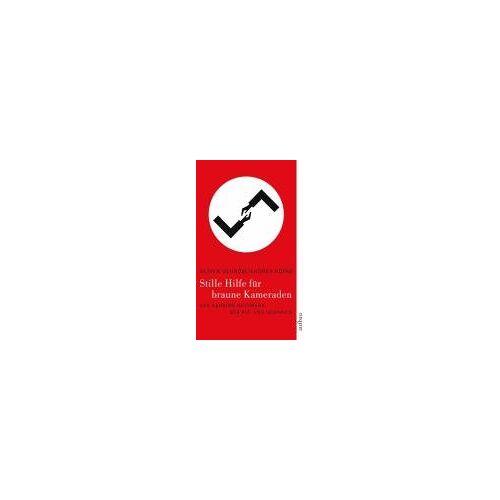 Oliver Schröm - Stille Hilfe für braune Kameraden. Das geheime Netzwerk der Alt- und Neonazis - Preis vom 05.09.2020 04:49:05 h