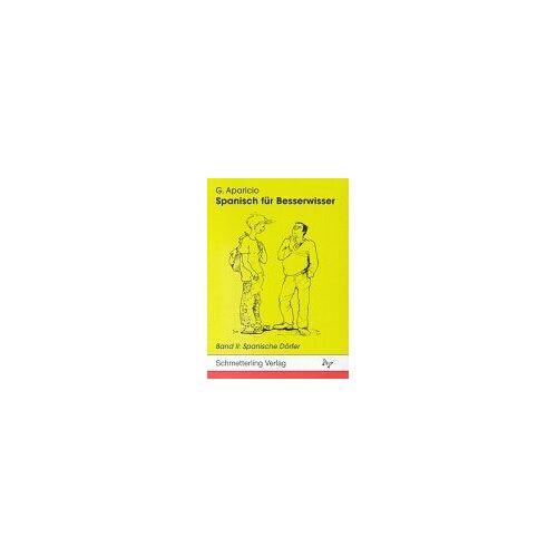 Guillermo Aparicio - Spanisch für Besserwisser 02: Spanische Dörfer: BD II - Preis vom 07.03.2021 06:00:26 h