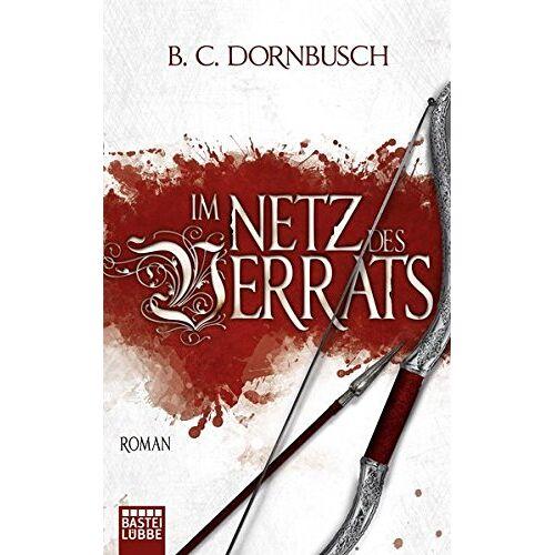 B.C. Dornbusch - Die sieben Monde: Im Netz des Verrats: Roman - Preis vom 23.02.2021 06:05:19 h