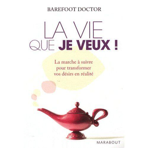 Barefoot Doctor - La vie que je veux ! - Preis vom 16.01.2021 06:04:45 h