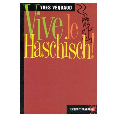 Y Vequaud - Vive le haschisch ! - Preis vom 13.01.2021 05:57:33 h