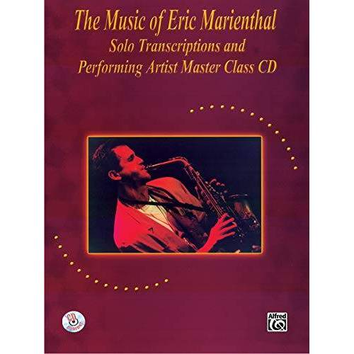 Eric Marienthal - The Music of Eric Marienthal (+CD) : for saxophone - Preis vom 19.10.2020 04:51:53 h