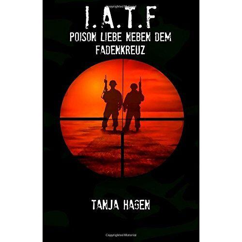 Tanja Hagen - Poison Liebe neben dem Fadenkreuz - Preis vom 26.11.2020 05:59:25 h