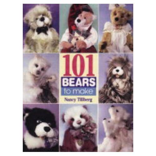 Nancy Tillberg - 101 Bears to Make: From 3 Classic Patterns - Preis vom 28.02.2021 06:03:40 h
