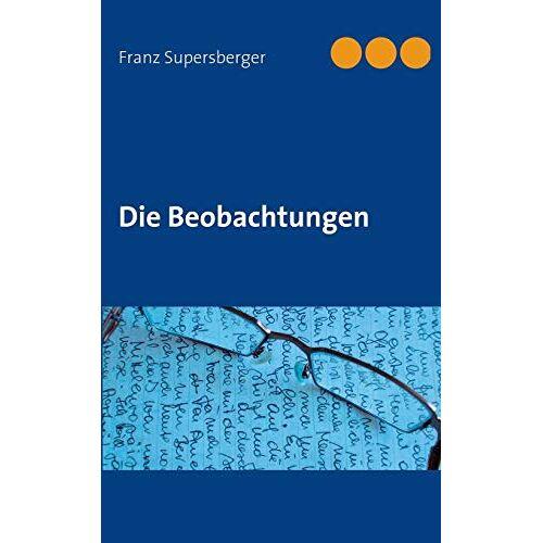Franz Supersberger - Die Beobachtungen - Preis vom 08.04.2020 04:59:40 h
