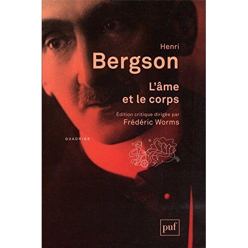 Henri Bergson - L'âme et le corps - Preis vom 18.10.2020 04:52:00 h