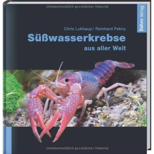 Chris Lukhaup - Süßwasserkrebse aus aller Welt - Preis vom 19.10.2020 04:51:53 h
