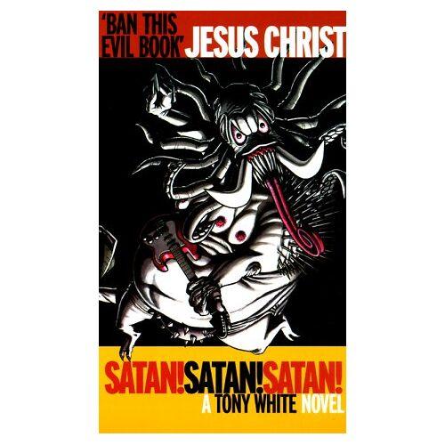 Tony White - Satan! Satan! Satan! (Attack! S.) - Preis vom 02.06.2020 05:03:09 h
