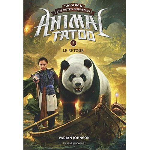 - Animal Tatoo - saison 2 - Les bêtes suprêmes, Tome 3 : Le retour - Preis vom 20.10.2020 04:55:35 h