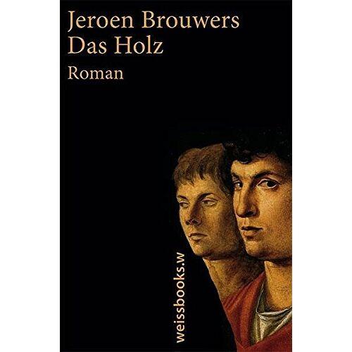 Jeroen Brouwers - Das Holz - Preis vom 11.04.2021 04:47:53 h