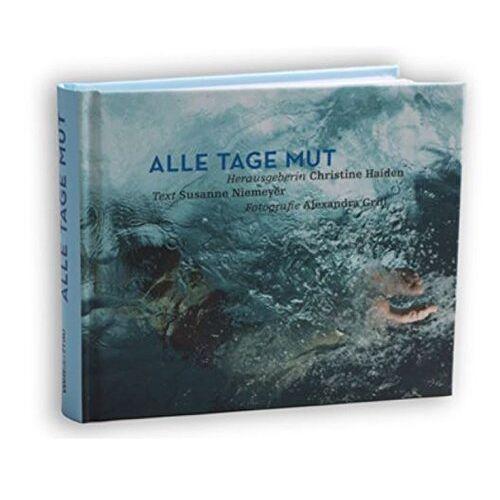 Susanne Niemeyer - Alle Tage Mut - Preis vom 17.04.2021 04:51:59 h